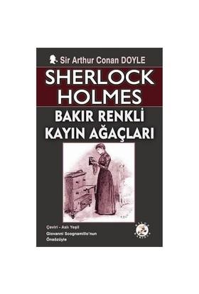 Bakır Renkli Kayın Ağaçları-Sir Arthur Conan Doyle