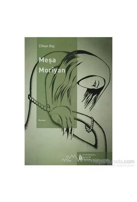 Meşa Moriyan-Cihan Roj