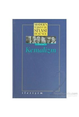 Modern Türkiye'De Siyasi Düşünce Kemalizm Cilt 2-Derleme