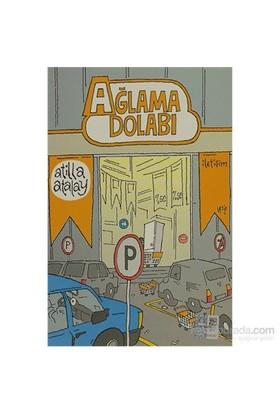 Ağlama Dolabı-Atilla Atalay