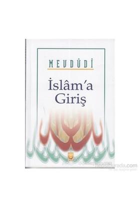 İslam'a Giriş - Seyyid Ebu'l-A'la el-Mevdudi
