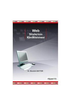 Web Sitelerinin Kimliklenmesi-Mustafa Bayter