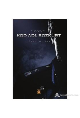 Kod Adı: Bozkurt-Cüneyt Bozkurt