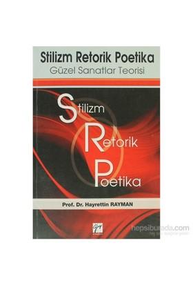 Stilizm Retorik Poetika-Hayrettin Rayman