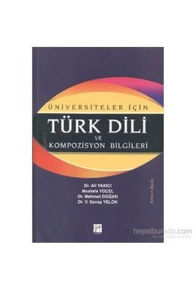 Üniversiteler İçin Türk Dili Ve Kompozisyon Bilgileri-Mehmet Doğan