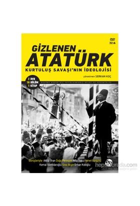 Gizlenen Atatürk Kurtuluş Savaşı'Nın İdeolojisi