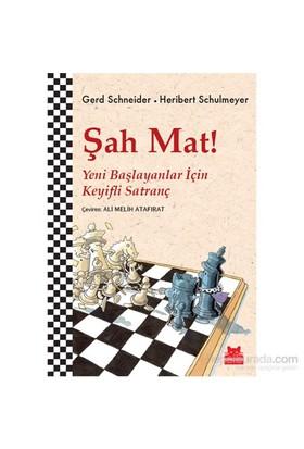 Şah Mat - Yeni Başlayanlar İçin Keyifli Satranç-Heribert Schulmeyer