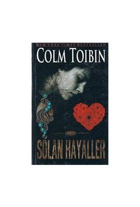 Solan Hayaller - Colm Toibin