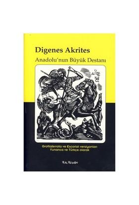 Digenes Akrites- Anadolu'nun Büyük Destanı