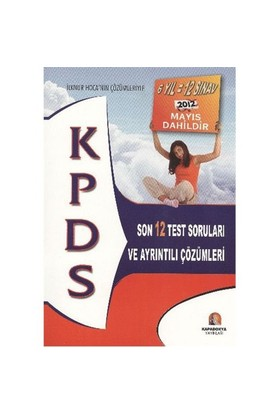 Kapadokya KPDS Son 12 Test Soruları ve Ayrıntılı Çözümleri 2012