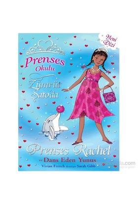 Prenses Rachel Ve Dans Eden Yunuslar-Vivian French
