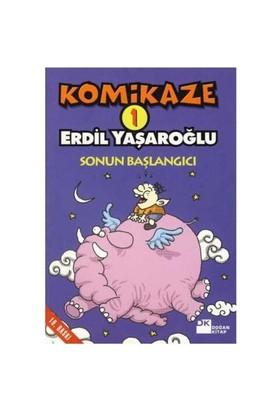 Komikaze 1 - Sonun Başlangıcı - Erdil Yaşaroğlu