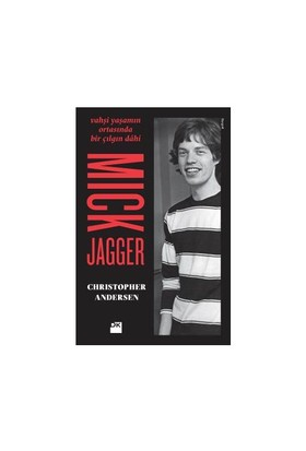 Mick Jagger - Christopher Andersen