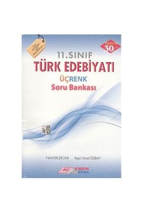 Esen Üçrenk 11.Sınıf Türk Edebiyatı Soru Bankası - Ayşe Seval Özbay