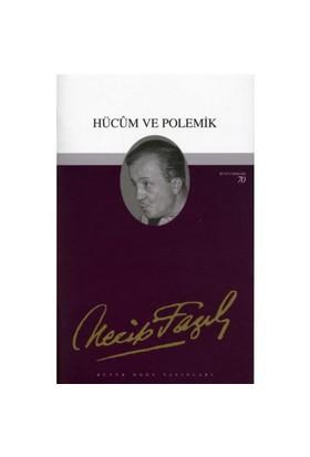 Hücum Ve Polemik - Bütün Eserleri 62
