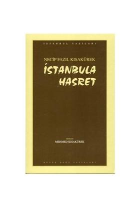 İstanbul'A Hasret-Necip Fazıl Kısakürek