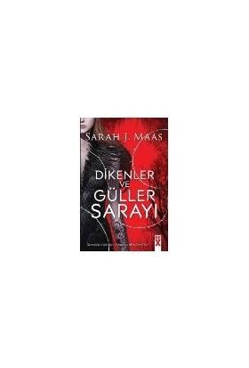 Dikenler Ve Güller Sarayı - Sarah J. Maas