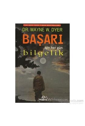 Başarı İçin Her Gün Bilgelik-Wayne W. Dyer