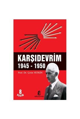Karşıdevrim 1945-1950-Çetin Yetkin