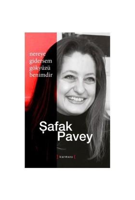 Nereye Gitsem Gökyüzü Benimdir-Şafak Pavey