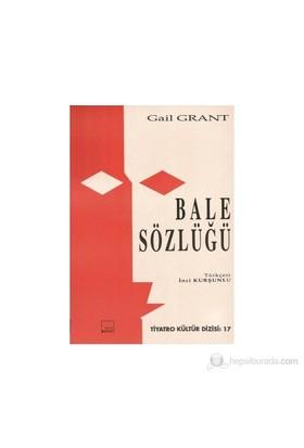 Bale Sözlüğü-Gail Grant