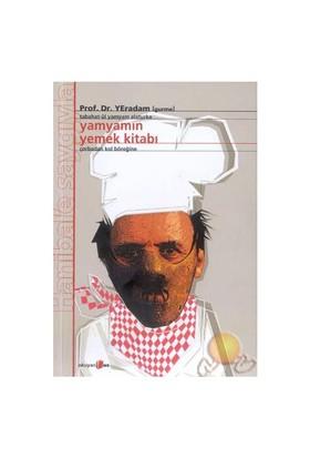 Yamyamın Yemek Kitabı - YEradam-Gurme