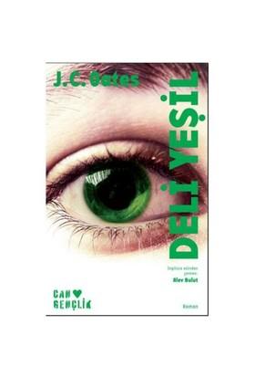 Deli Yeşil - J. C. Oates
