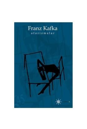 Aforizmalar-Franz Kafka