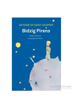 Bidzig Pirens: Küçük Prens (Hemşince)-Antonie De Saint-Exupery