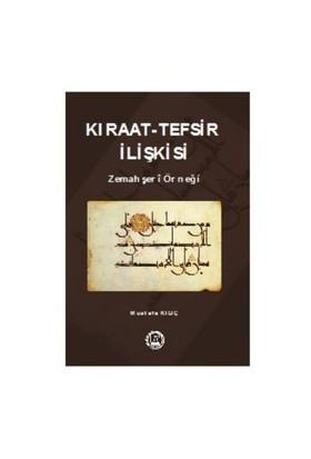 Kıraat: Tefsir İlişkisi-Mustafa Kılıç