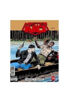 Mister No Cilt 170: Kamanauyu Ararken-Guido Nolitta
