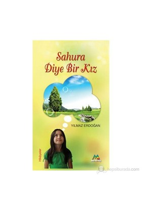 Sahura Diye Bir Kız