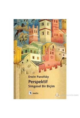 Perspektif: Simgesel Bir Biçim-Erwin Panofsky
