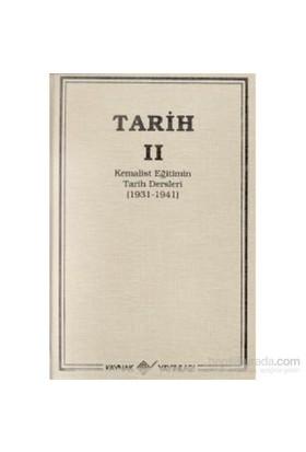 Tarih 2 Kemalist Eğitimin Tarih Dersleri 1931-1941