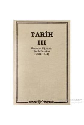 Tarih 3 Kemalist Eğitimin Tarih Dersleri 1931-1941-T. T. T. Cemiyeti