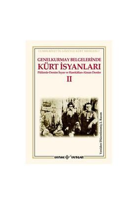 Genelkurmay Belgelerinde Kürt İsyanları-Iı-Kolektif