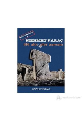 Kötüler Mahallesi-1- Ölü Akrepler Zamanı-Mehmet Faraç
