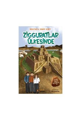 Zigguratlar Ülkesinde - Geçmiş Zaman Gezginleri - 2 - Mustafa H.Kurt
