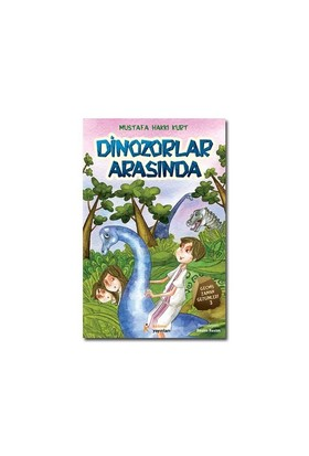 Dinozorlar Arasında-Mustafa Hakkı Kurt