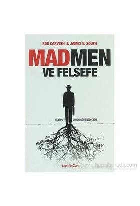 Mad Men Ve Felsefe-James B. South