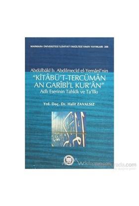 Abdülbaki B. Abdilmecid El-Yemani''Nin Kitabü''T-Tercüman An Garibi''L Kur''An Adlı Eserinin Tahkik Ve Ta''Likı-Abdülbaki B. Abdilmecid El-Yemani