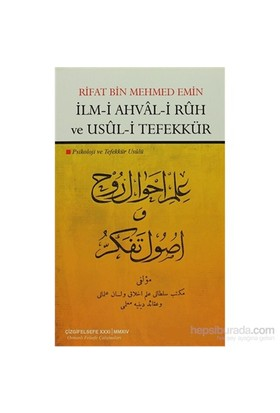 İlm-İ Ahval-İ Ruh Ve Usul-İ Tefekkür-Rifat Bin Mehmed Emin