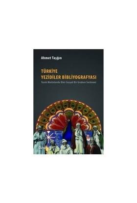 Türkiye Yezidiler Bibliyografyası-Ahmet Taşğın