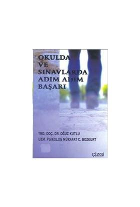 Okulda Ve Sınavlarda Adım Adım Başarı-Mükafat C. Bozkurt