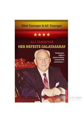 Her Nefeste Galatasaray-Ali Tanrıyar