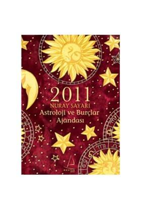 Astroloji Ve Burçlar Ajandası 2011-Nuray Sayarı