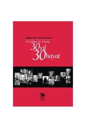 12 Eylülün 30. Yılında 30 Yıl 30 Hayat Okuyucu