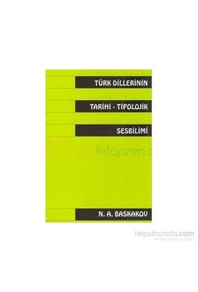 Türk Dillerinin Tarihitipolojik Sesbilimi-N. A. Baskakov