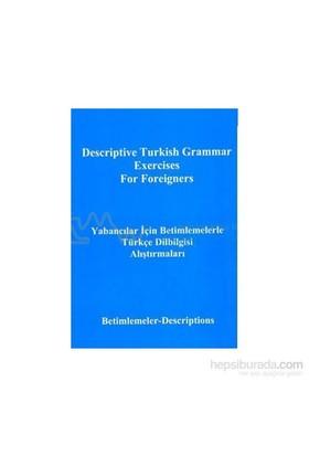 Yabancılar İçin Betimlemelerle Türkçe Dilbilgisi Alıştırmalarıdescriptive Turkish Grammar Exercise