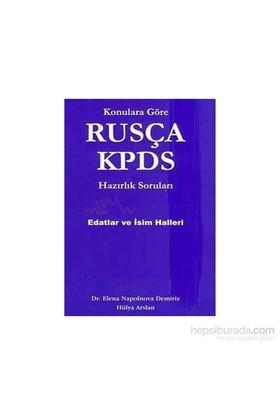 Konulara Göre Rusça Kpds Hazırlık Sorularıedatlar Ve İsim Halleri